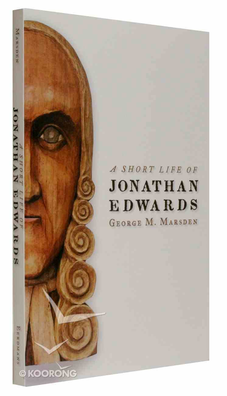 A Short Life of Jonathan Edwards Paperback