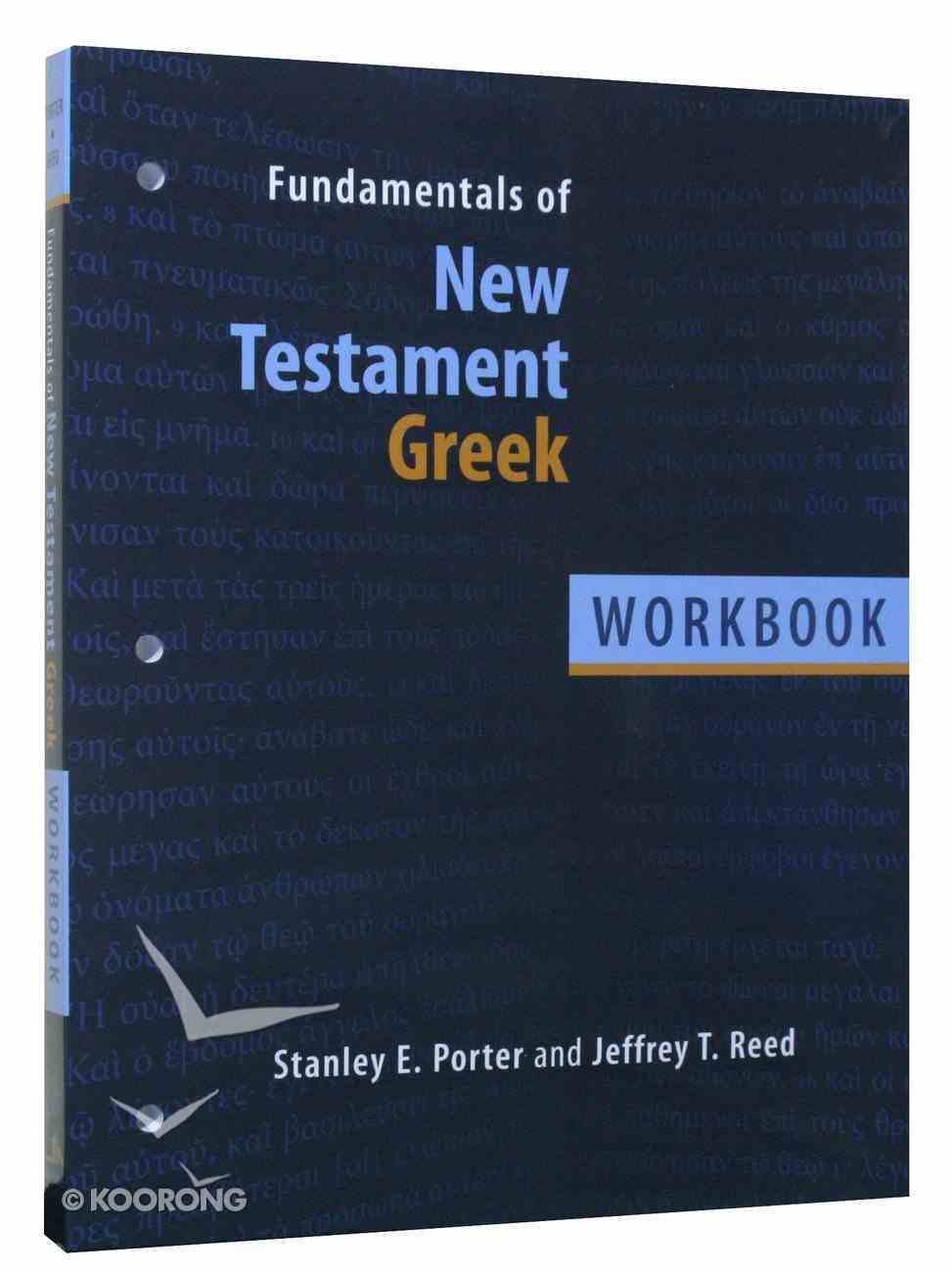 Fundamentals of New Testament Greek (Workbook) Paperback