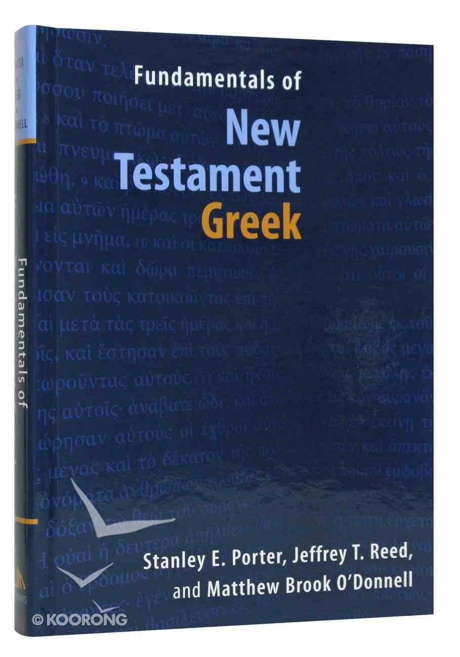 Fundamentals of New Testament Greek Hardback