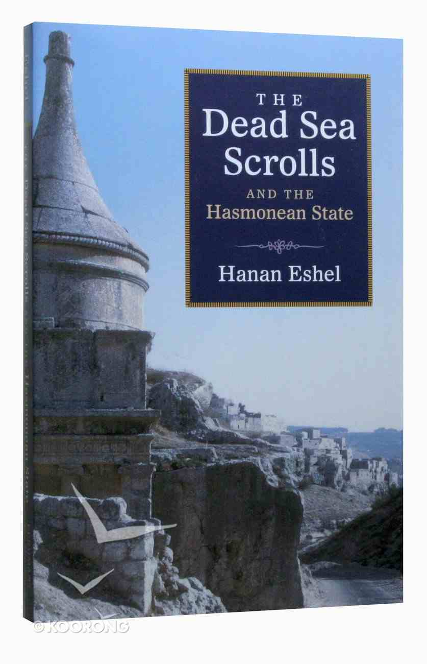 The Dead Sea Scrolls and the Hasmonean State Paperback