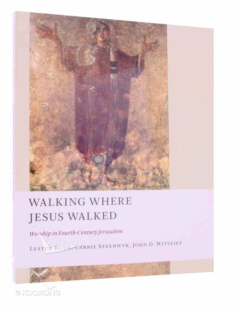 The Church At Worship: Walking Where Jesus Walked Paperback