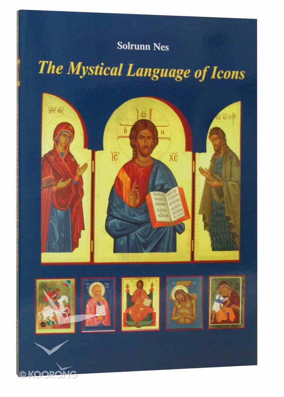 The Mystical Language of Icons Paperback