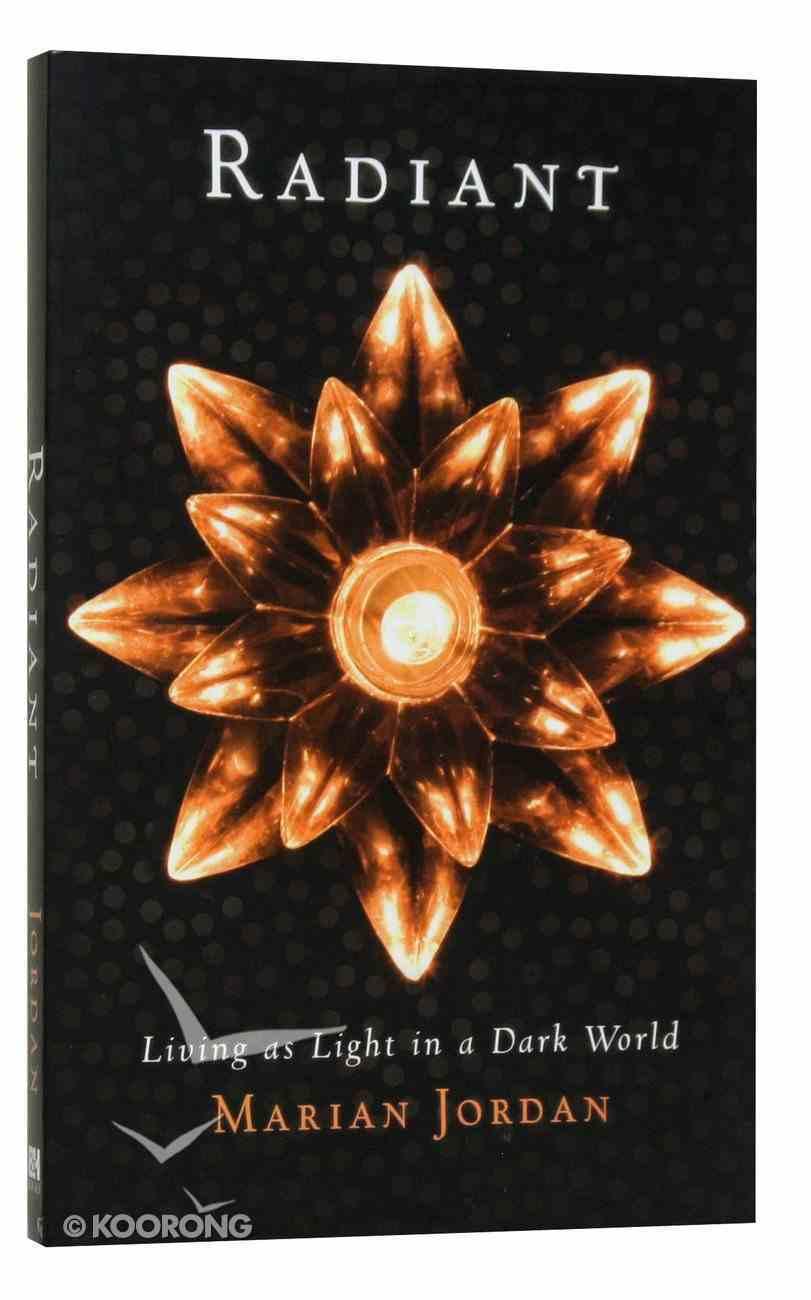 Radiant Paperback