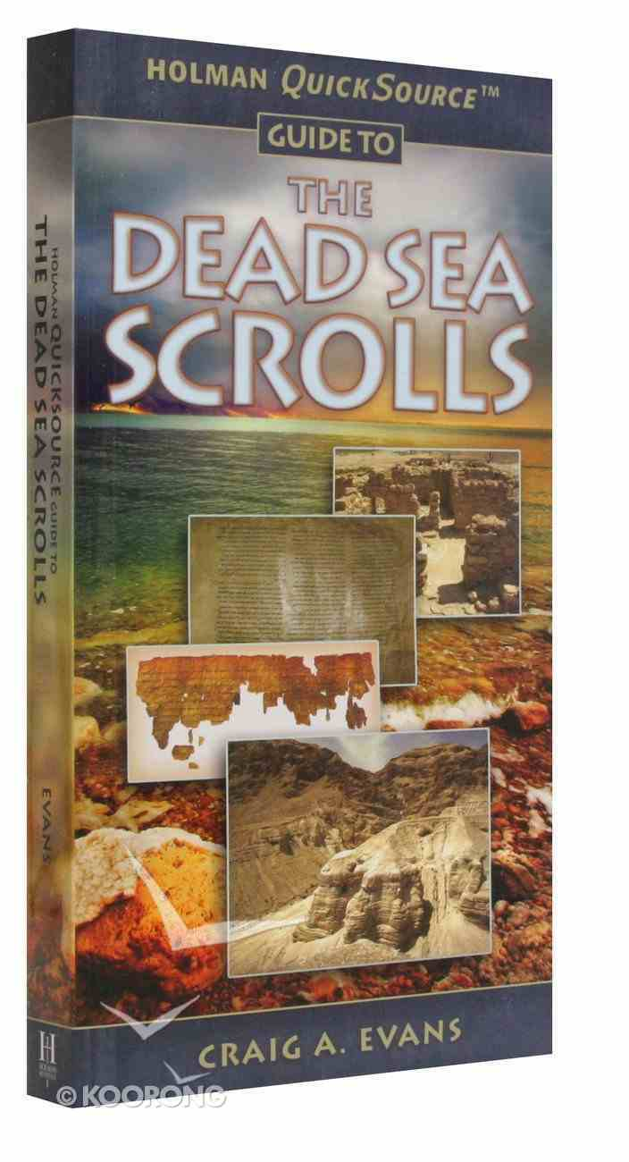 The Dead Sea Scrolls (Holman Quicksource Guides Series) Paperback