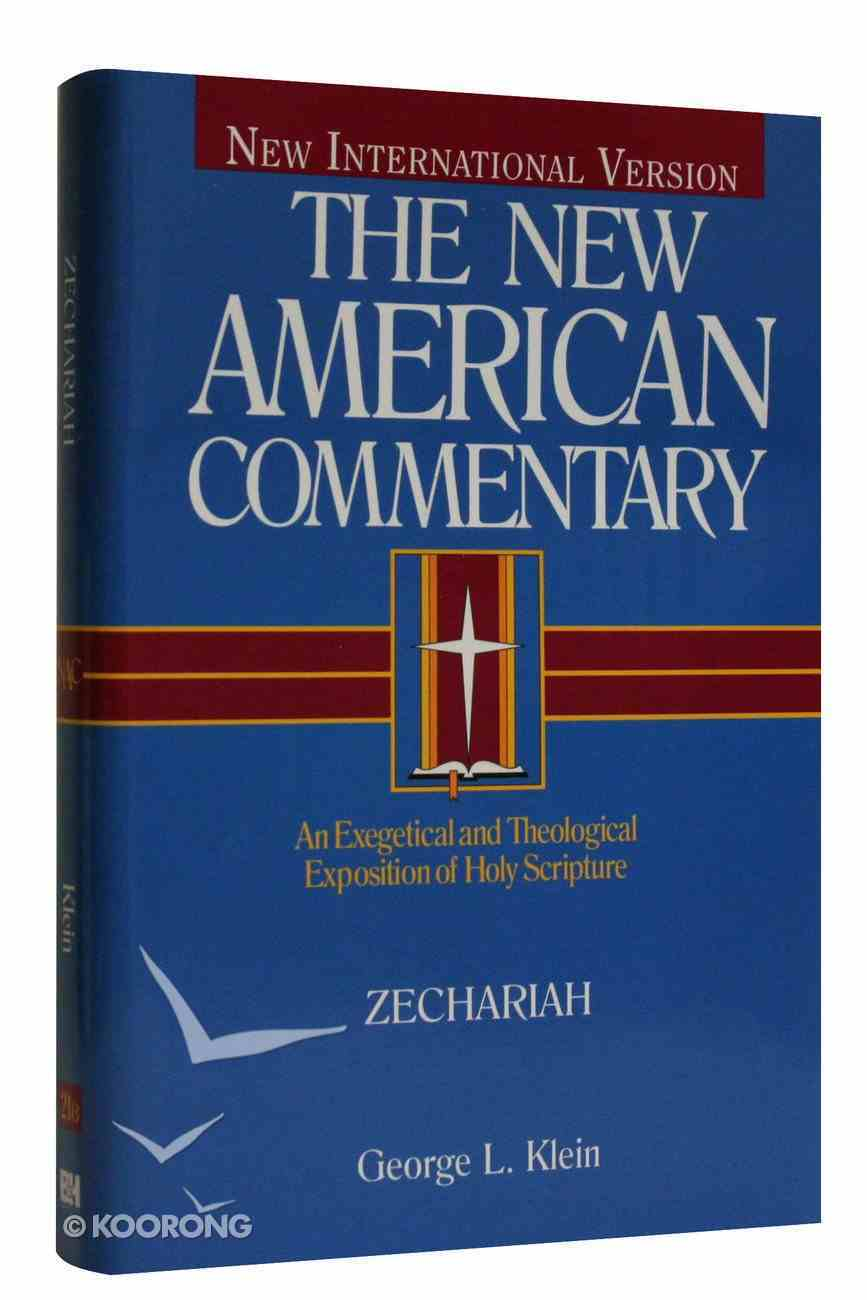 Zechariah (#21B in New American Commentary Series) Hardback
