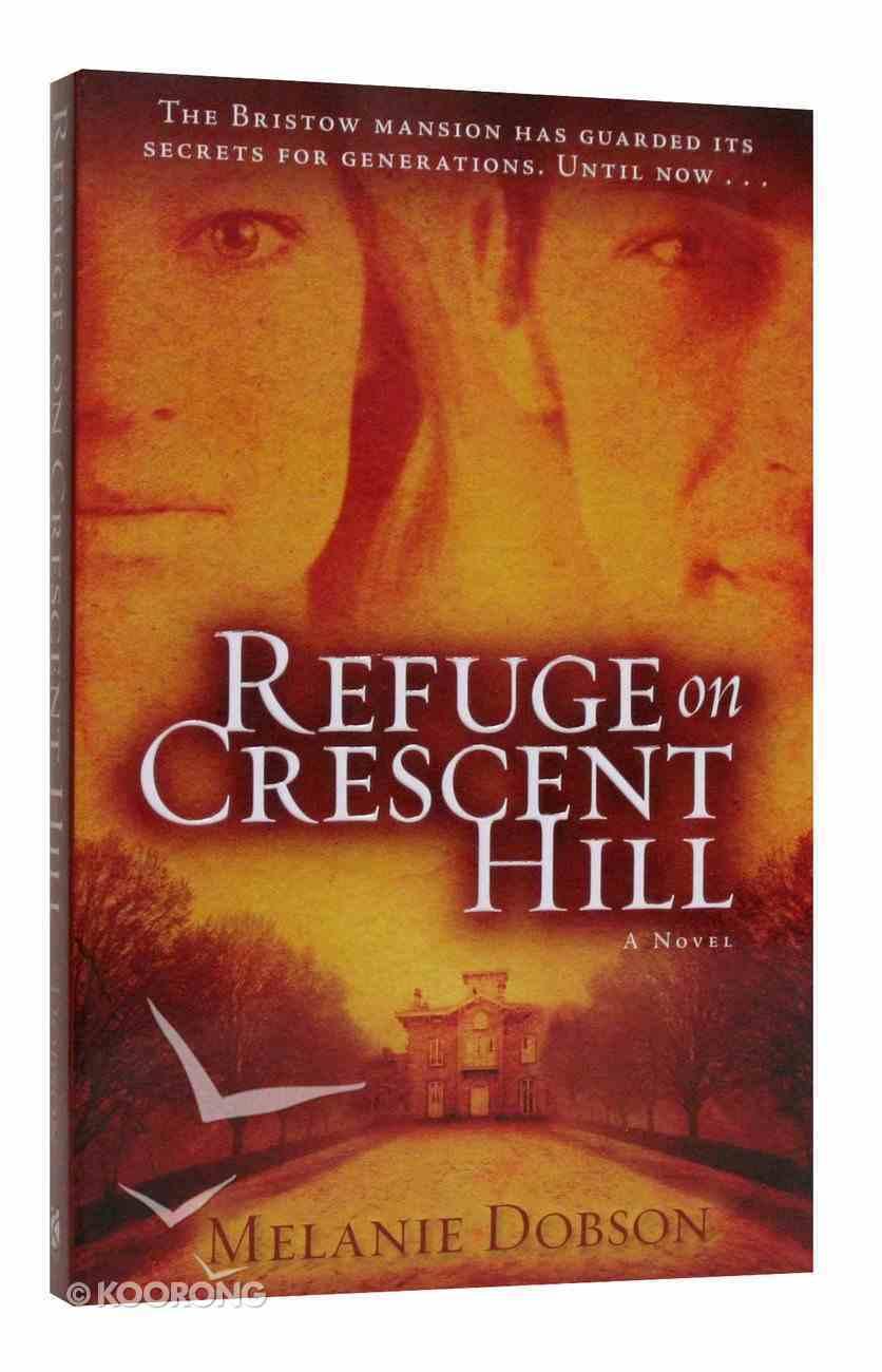 Refuge on Crescent Hill Paperback