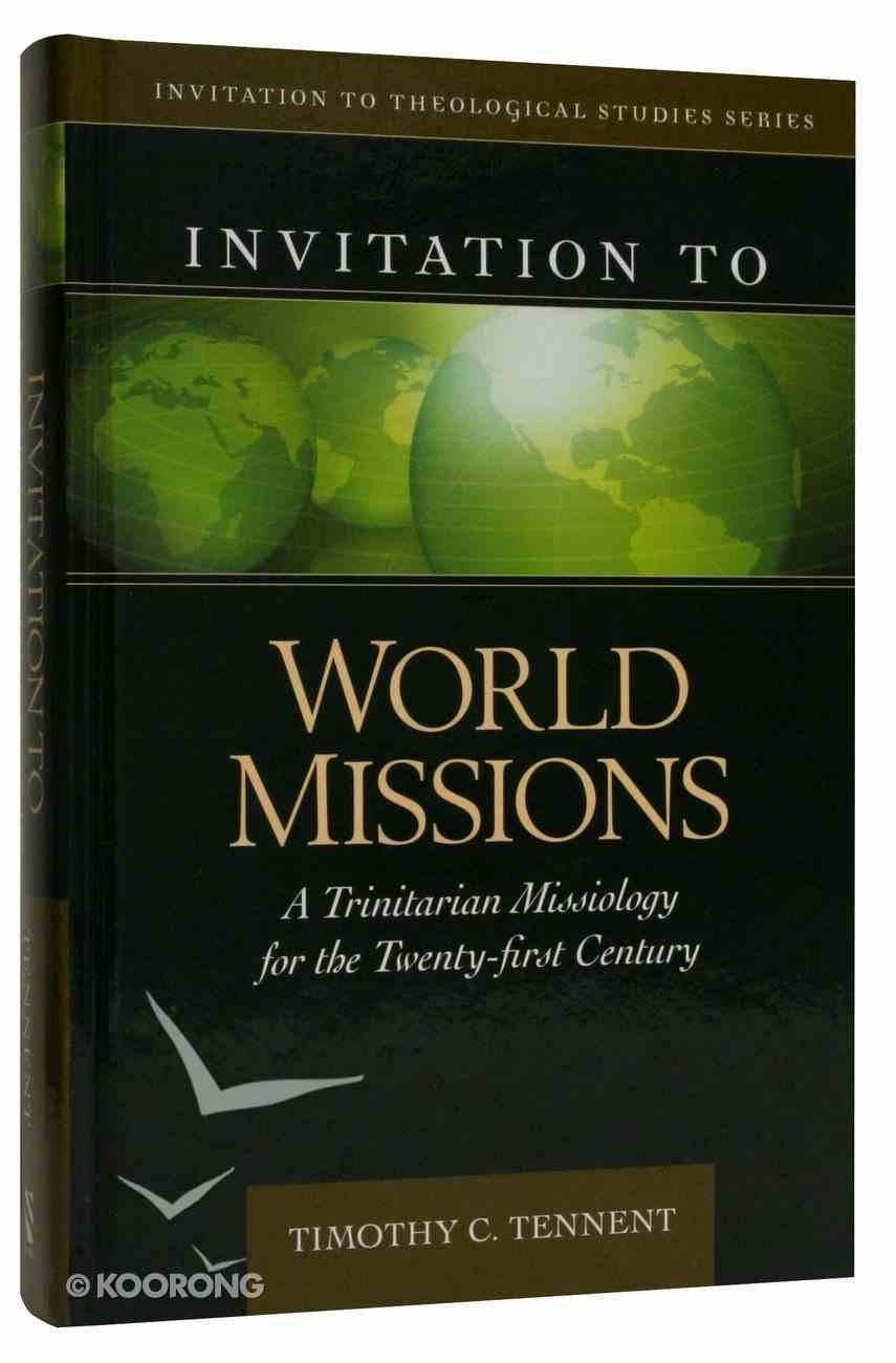 Invitation to World Missions Hardback