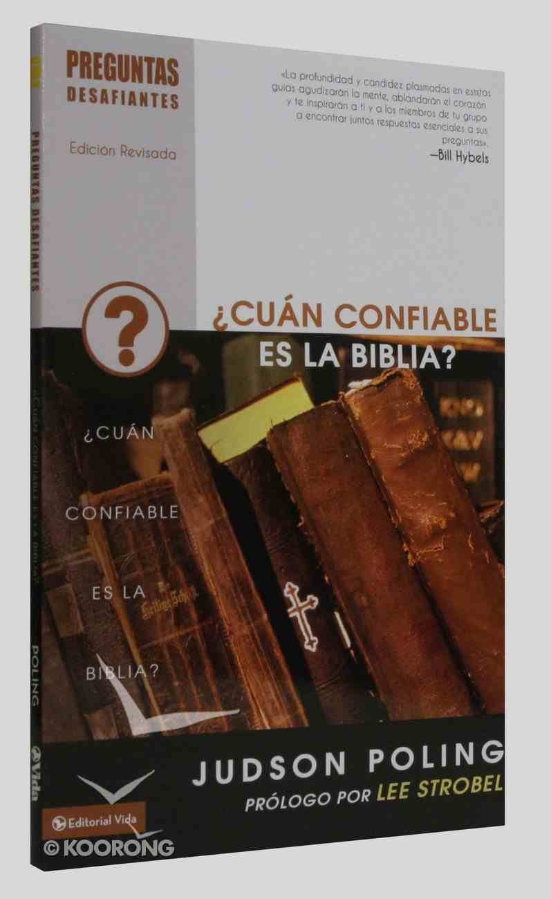 Cuan Confiable Es La Biblia? (How Reliable is the Bible) (Preguntas Desafiantes Series) Paperback