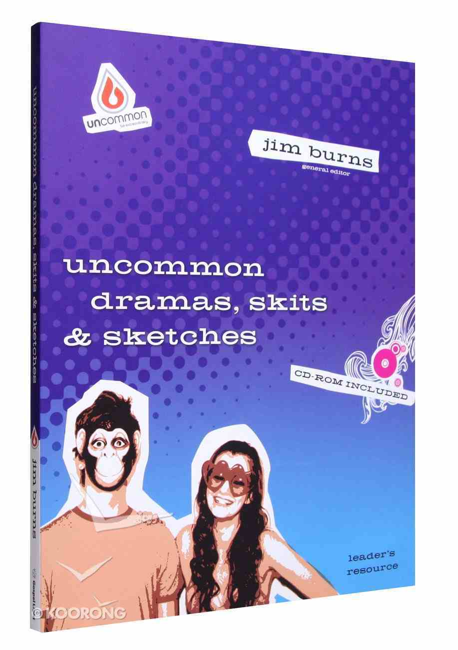Dramas, Skits and Sketches (Inc Cd-Rom) (Uncommon Youth Ministry Series) Paperback