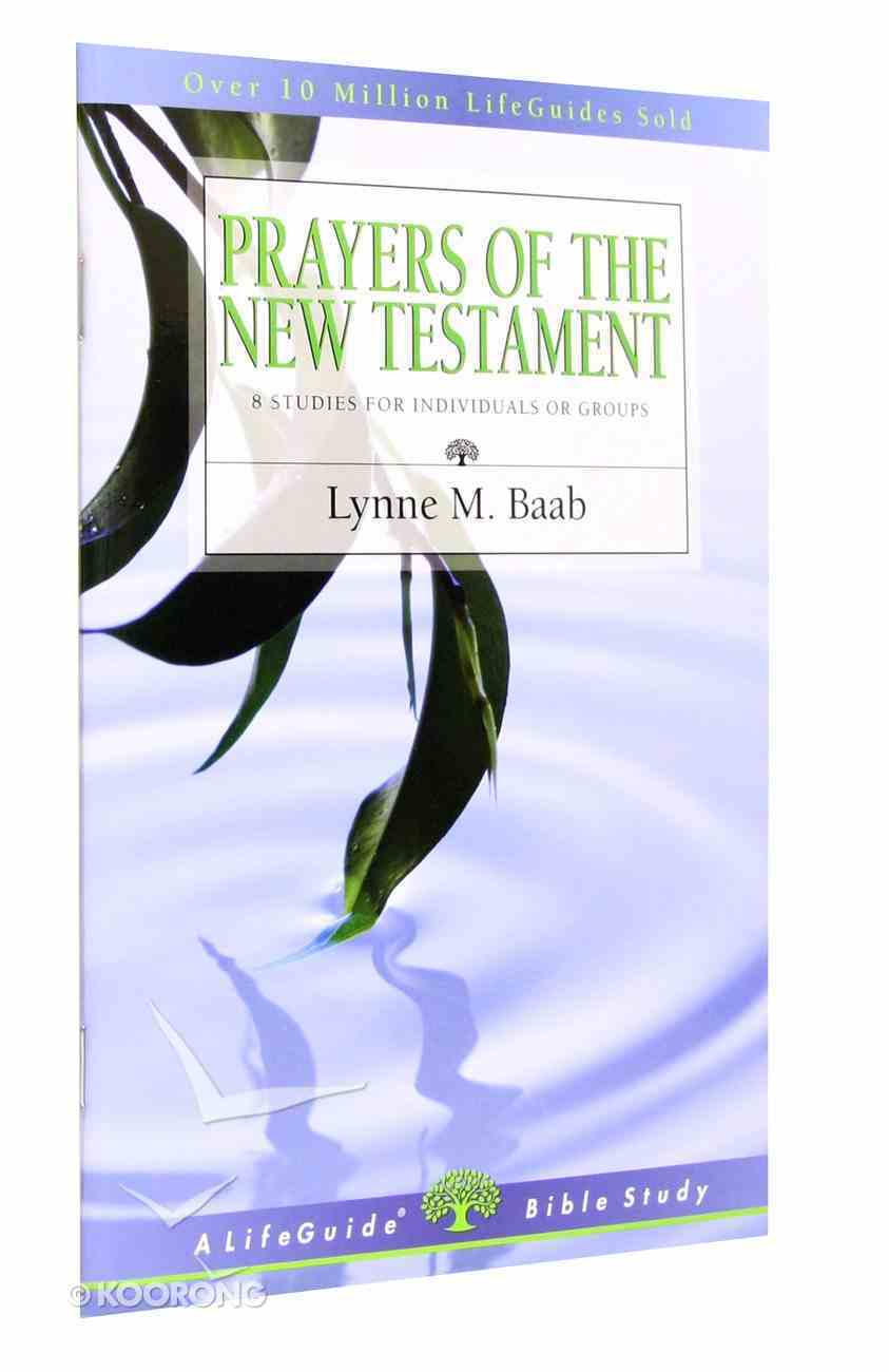 Prayers of the New Testament (Lifeguide Bible Study Series) Paperback