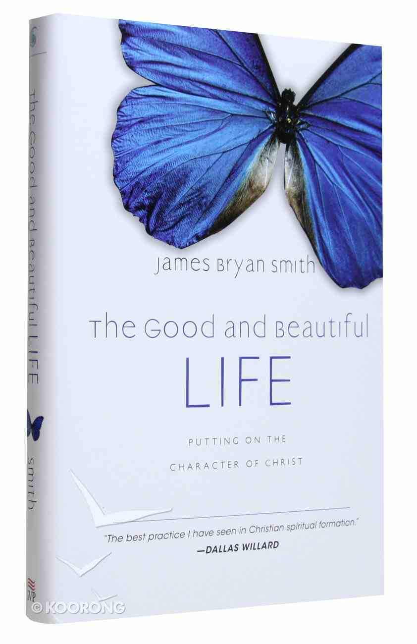 The Good and Beautiful Life (#02 in The Apprentice Series) Hardback