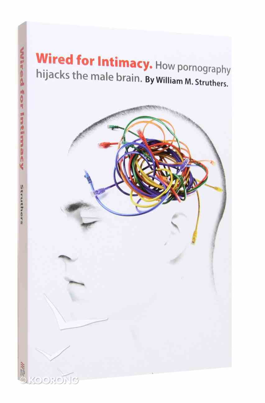Wired For Intimacy Paperback