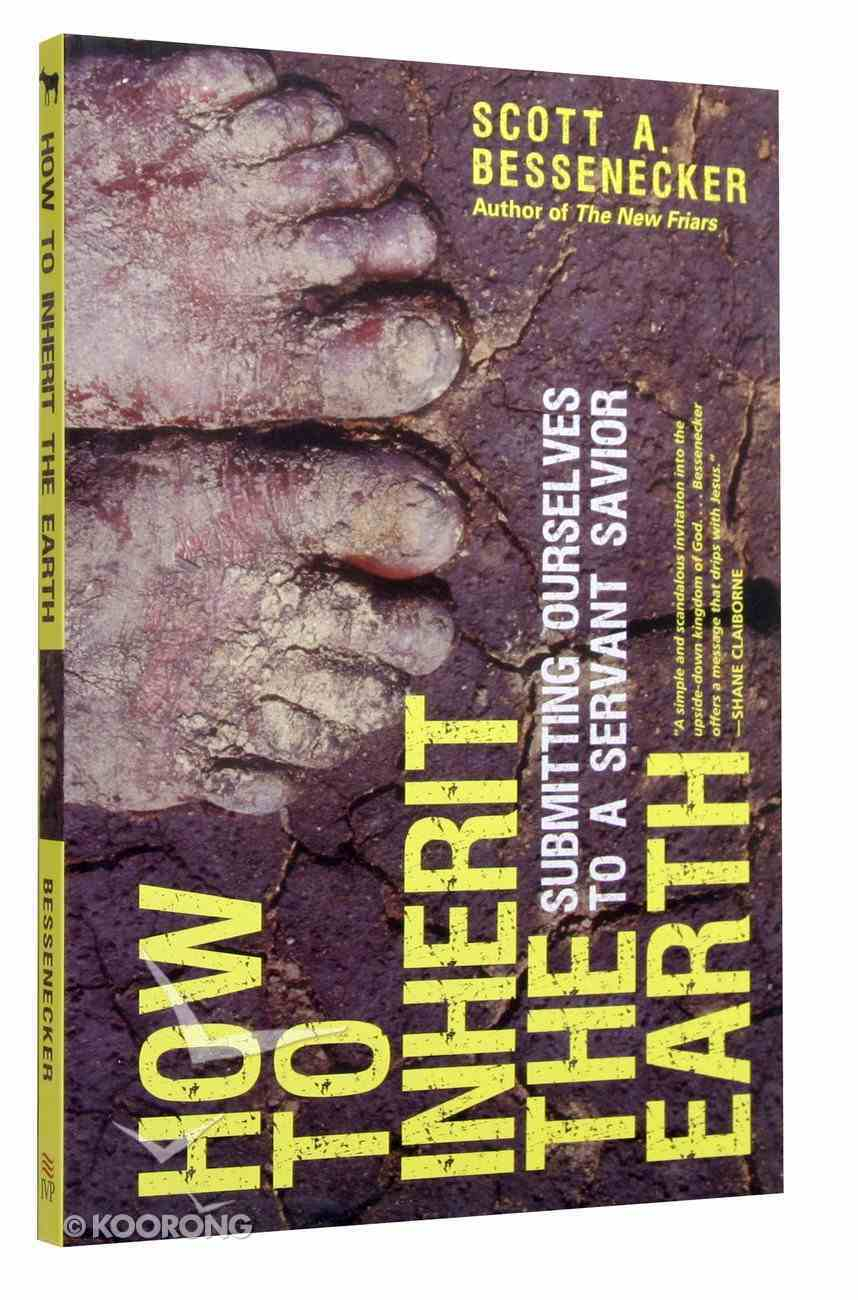 How to Inherit the Earth Paperback