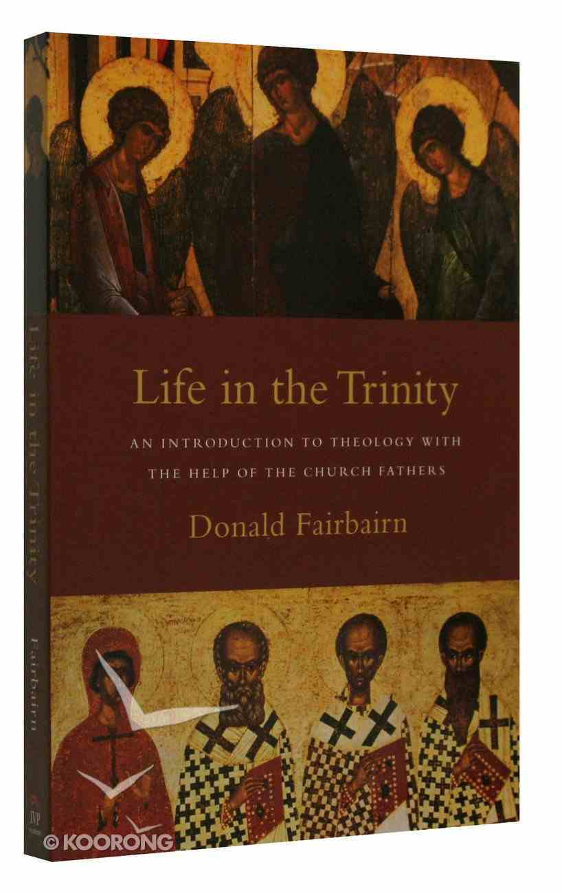 Life in the Trinity Paperback