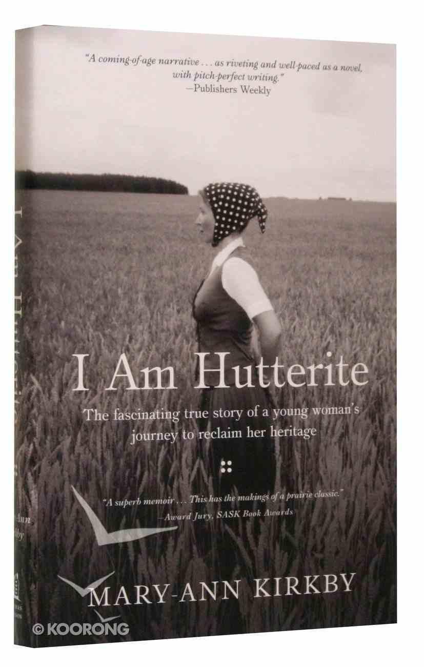 I Am Hutterite Hardback