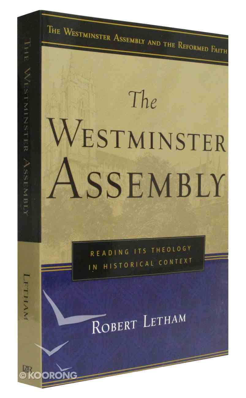The Westminster Assembly Paperback