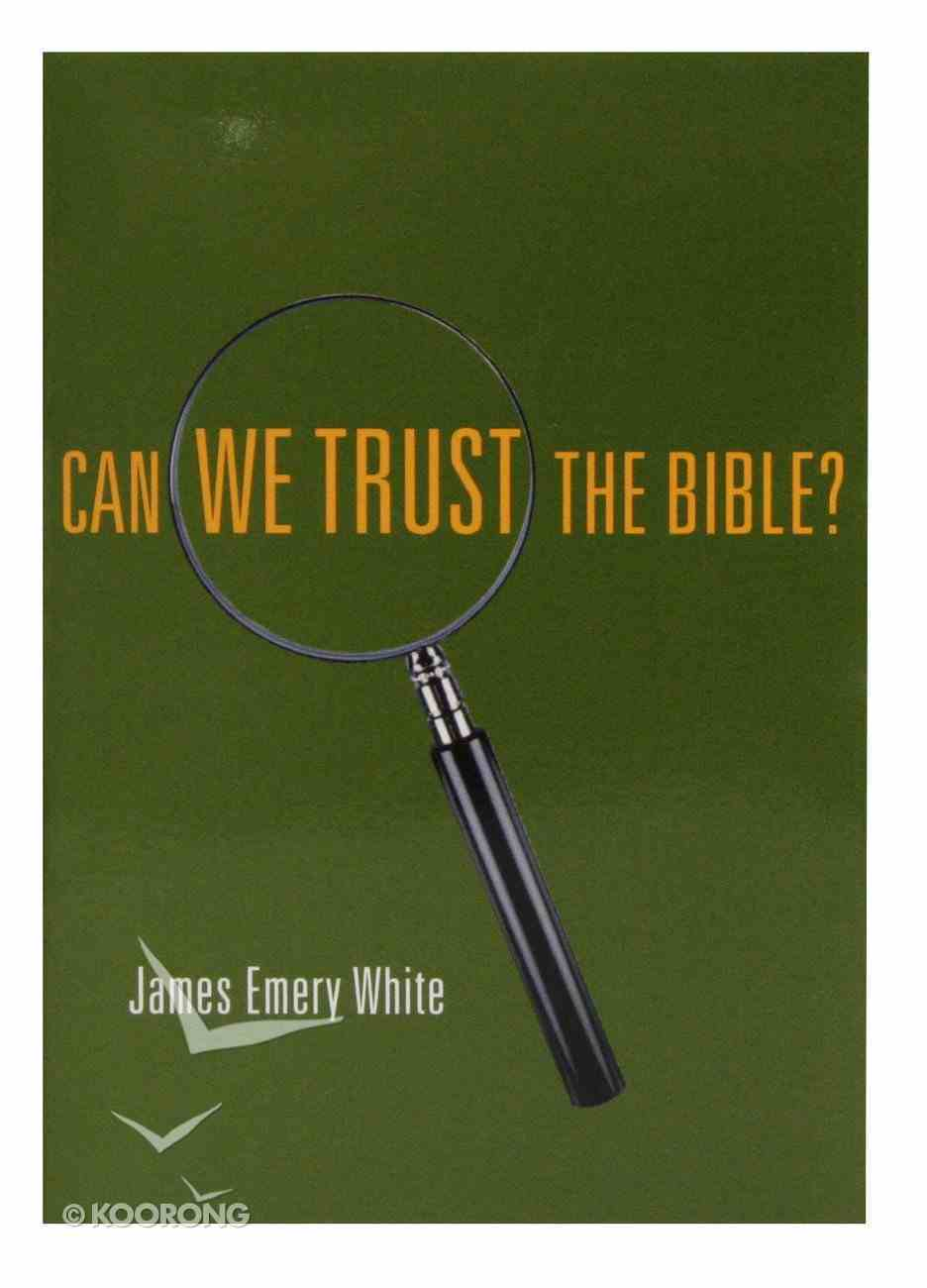 Can We Trust the Bible? Booklet