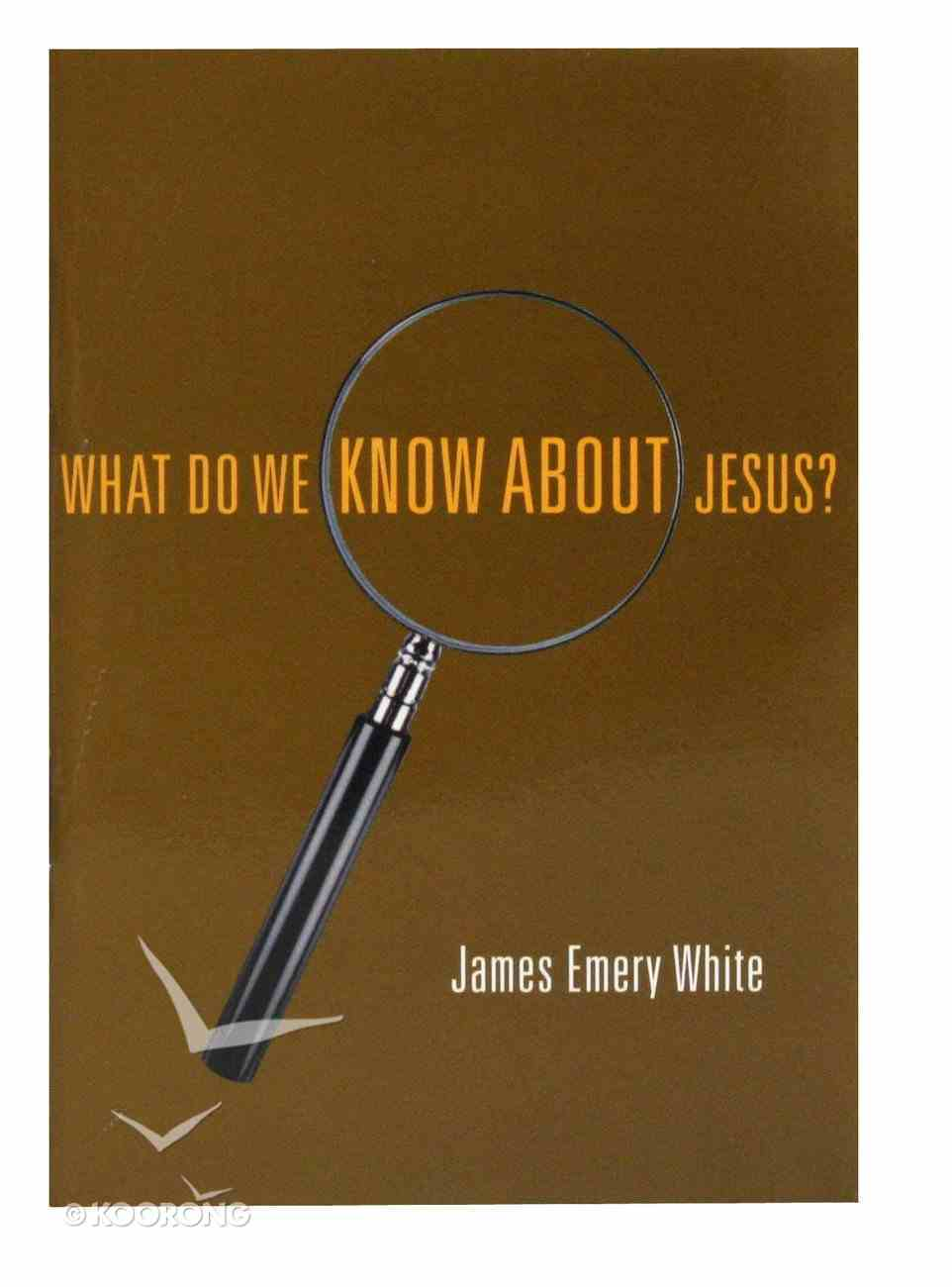 What Do We Know About Jesus? Booklet