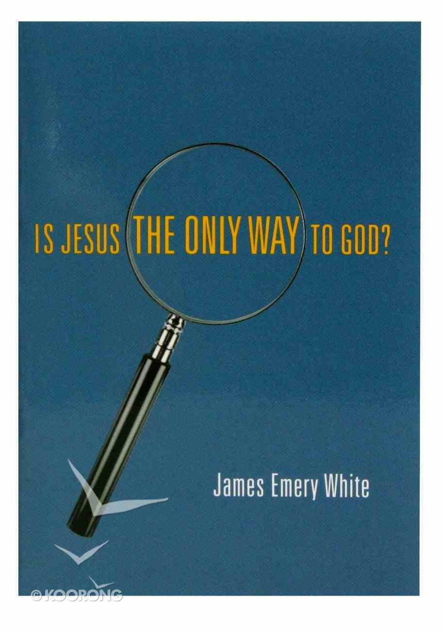 Is Jesus the Only Way to God? Booklet