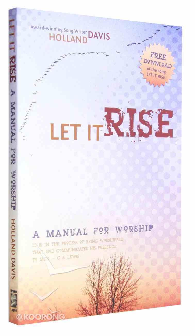 Let It Rise Paperback