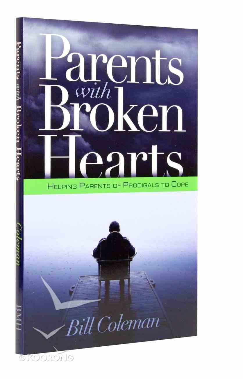 Parents With Broken Hearts Paperback