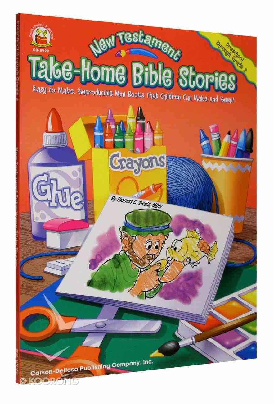 Take-Home Bible Stories: New Testament Paperback