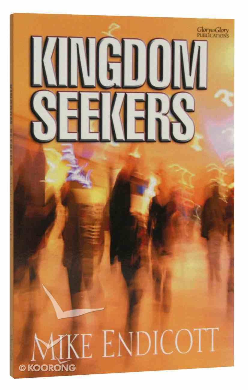 Kingdom Seekers Paperback