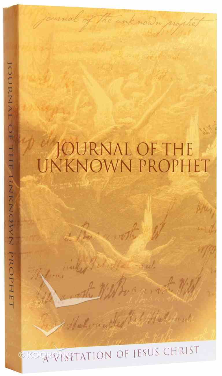 Journal of the Unknown Prophet Paperback