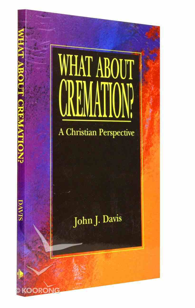 What About Cremation? Paperback