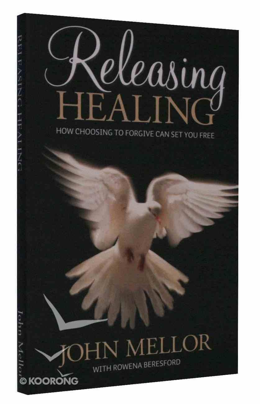 Releasing Healing Paperback