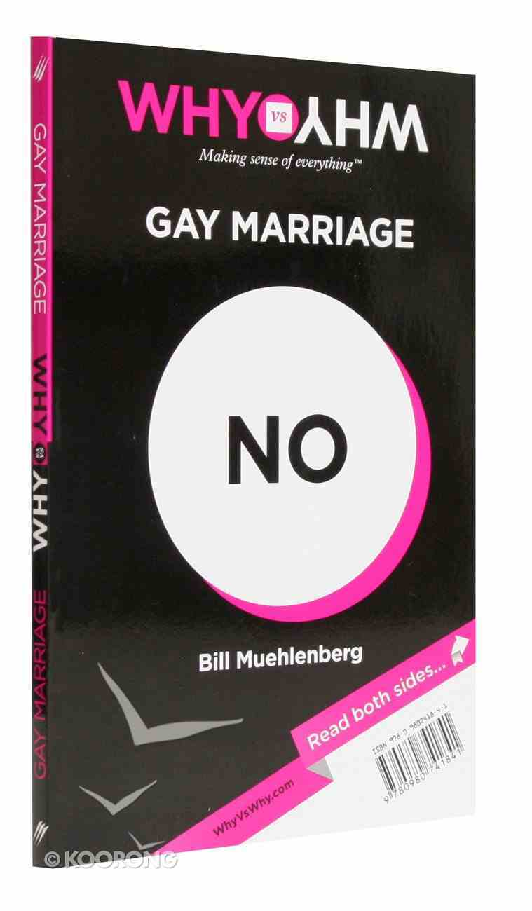 Why Vs Why: Gay Marriage Paperback