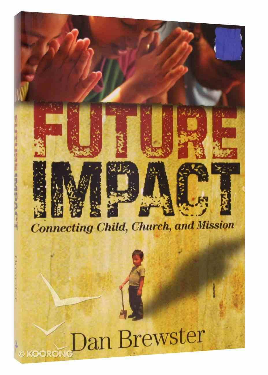 Future Impact Paperback