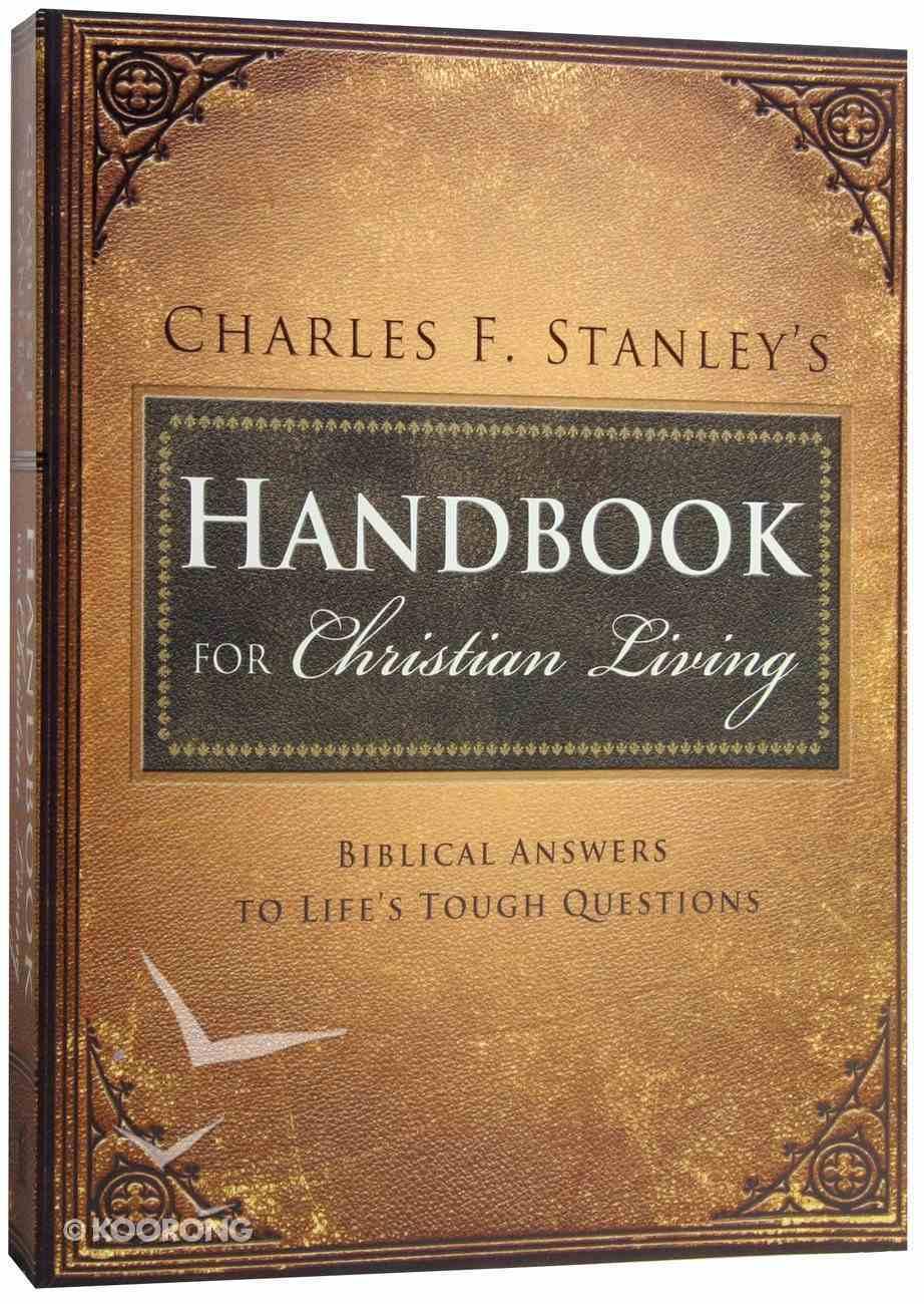 Charles Stanley's Handbook For Christian Living Paperback
