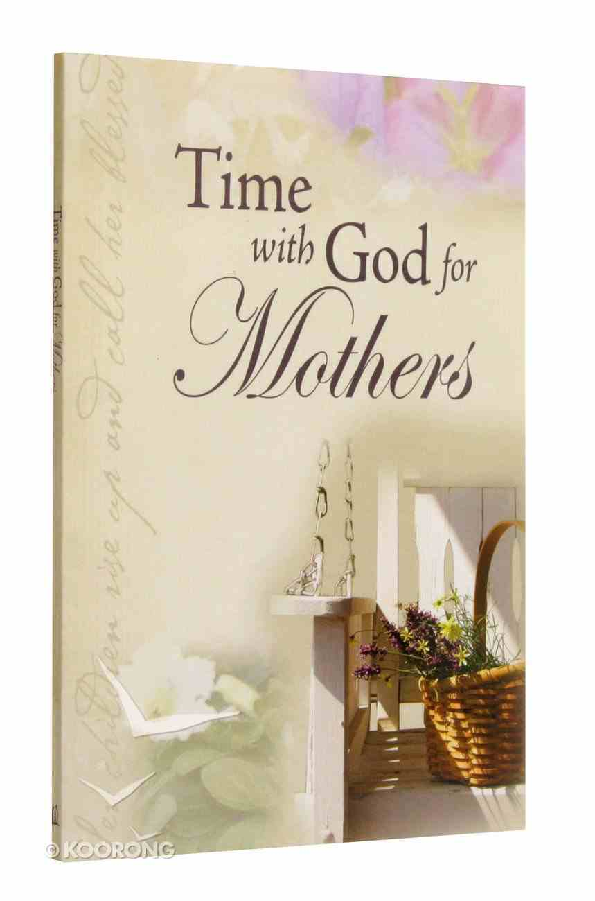 Time With God For Mothers Paperback