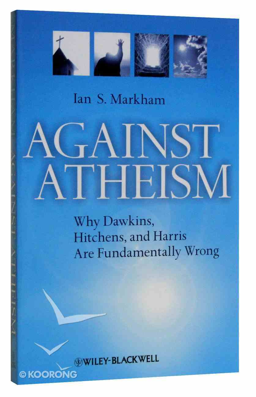Against Atheism Paperback