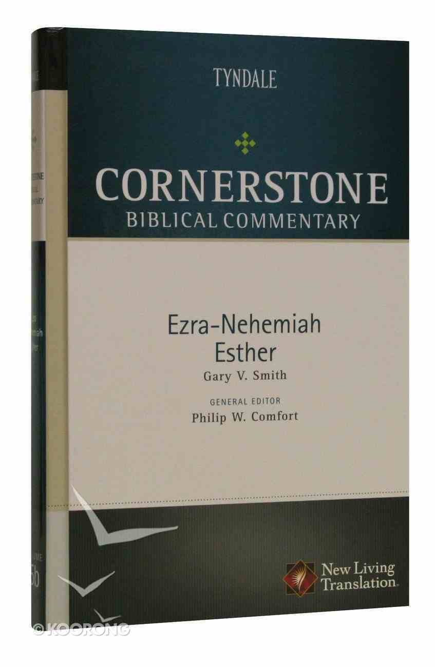 Ezra, Nehemiah, Esther (#05B in Nlt Cornerstone Biblical Commentary Series) Hardback