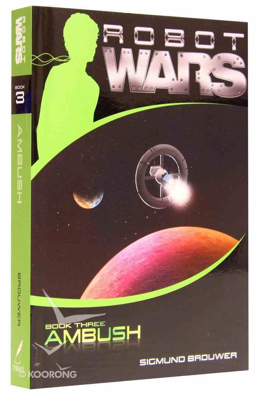 Ambush (#03 in Robot Wars Series) Paperback