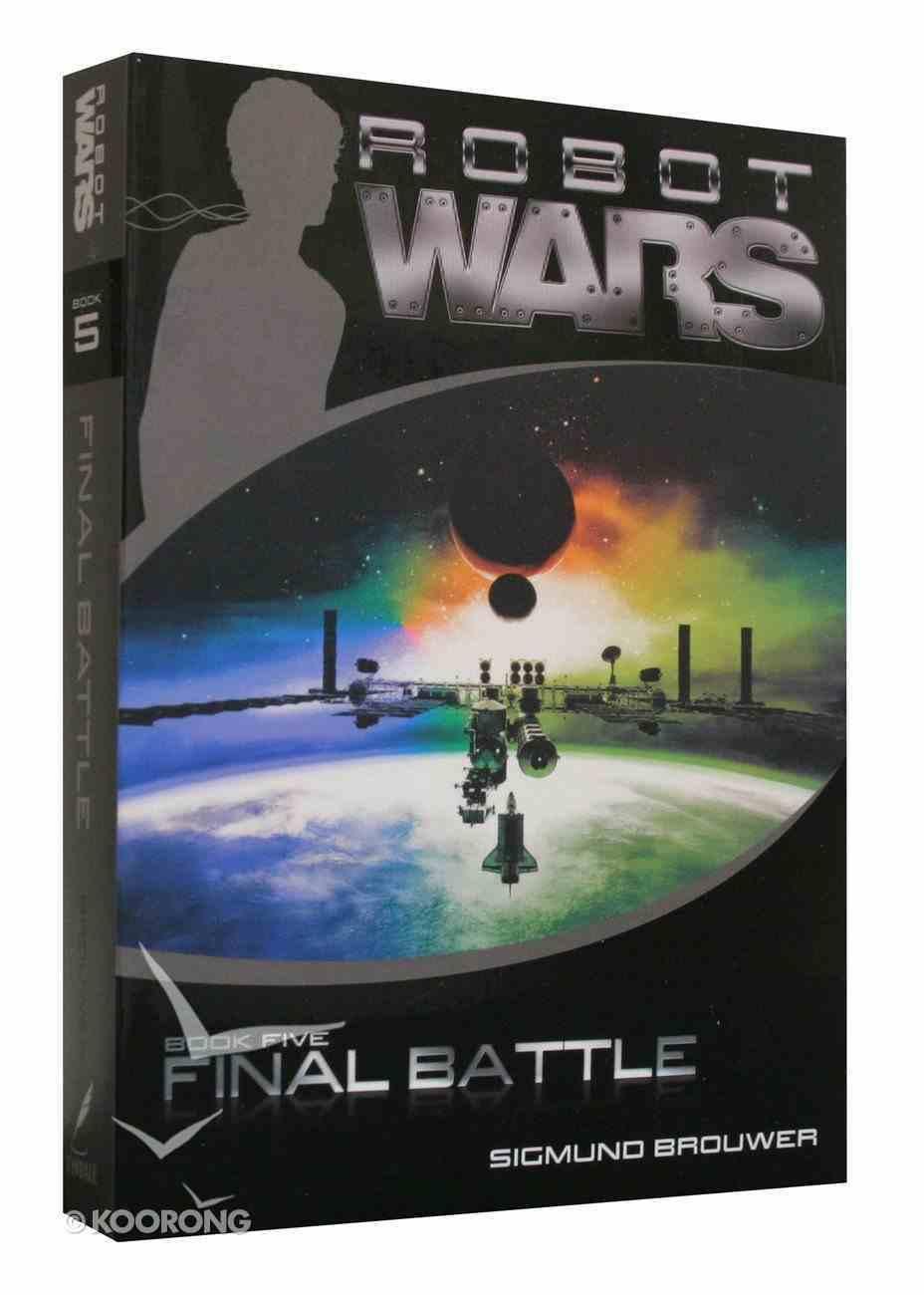 Final Battle (#05 in Robot Wars Series) Paperback