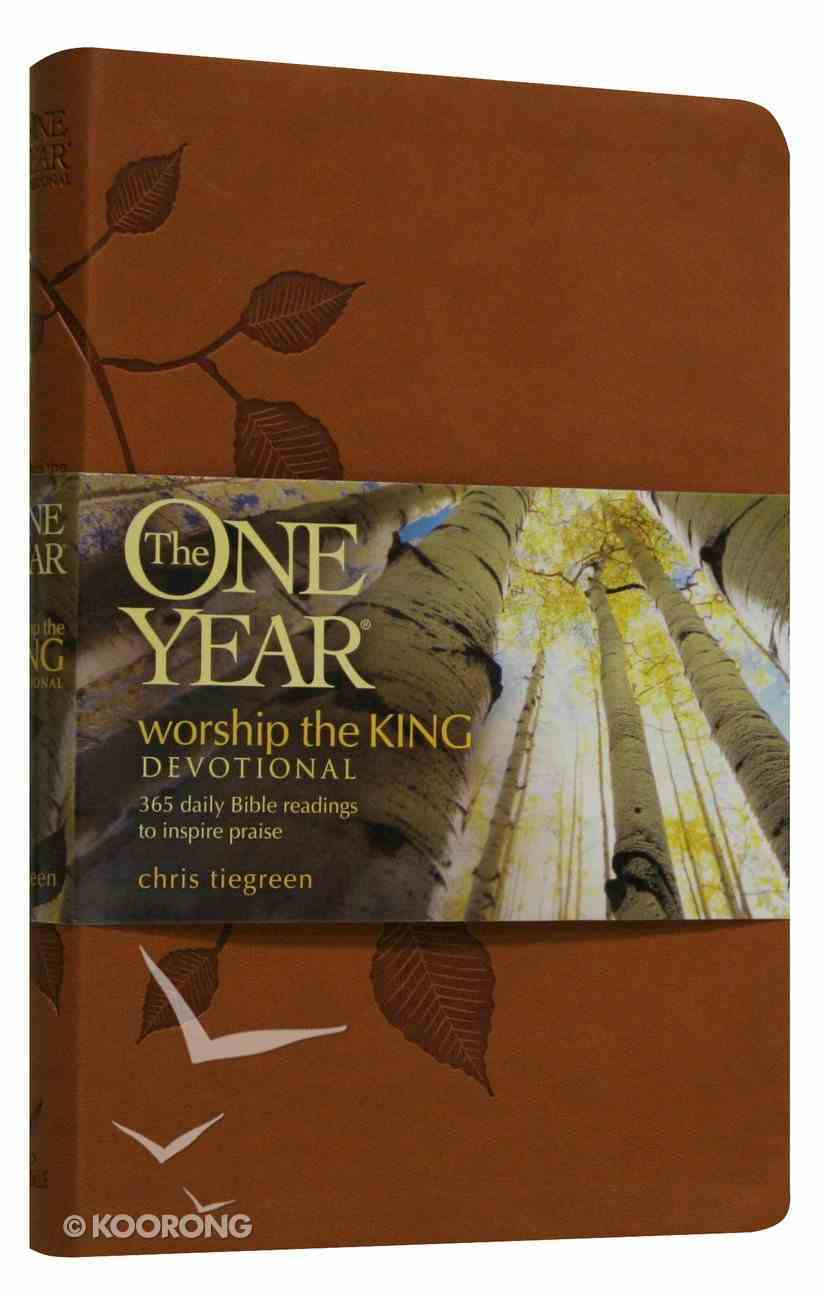 The One Year Worship the King Devotional Imitation Leather
