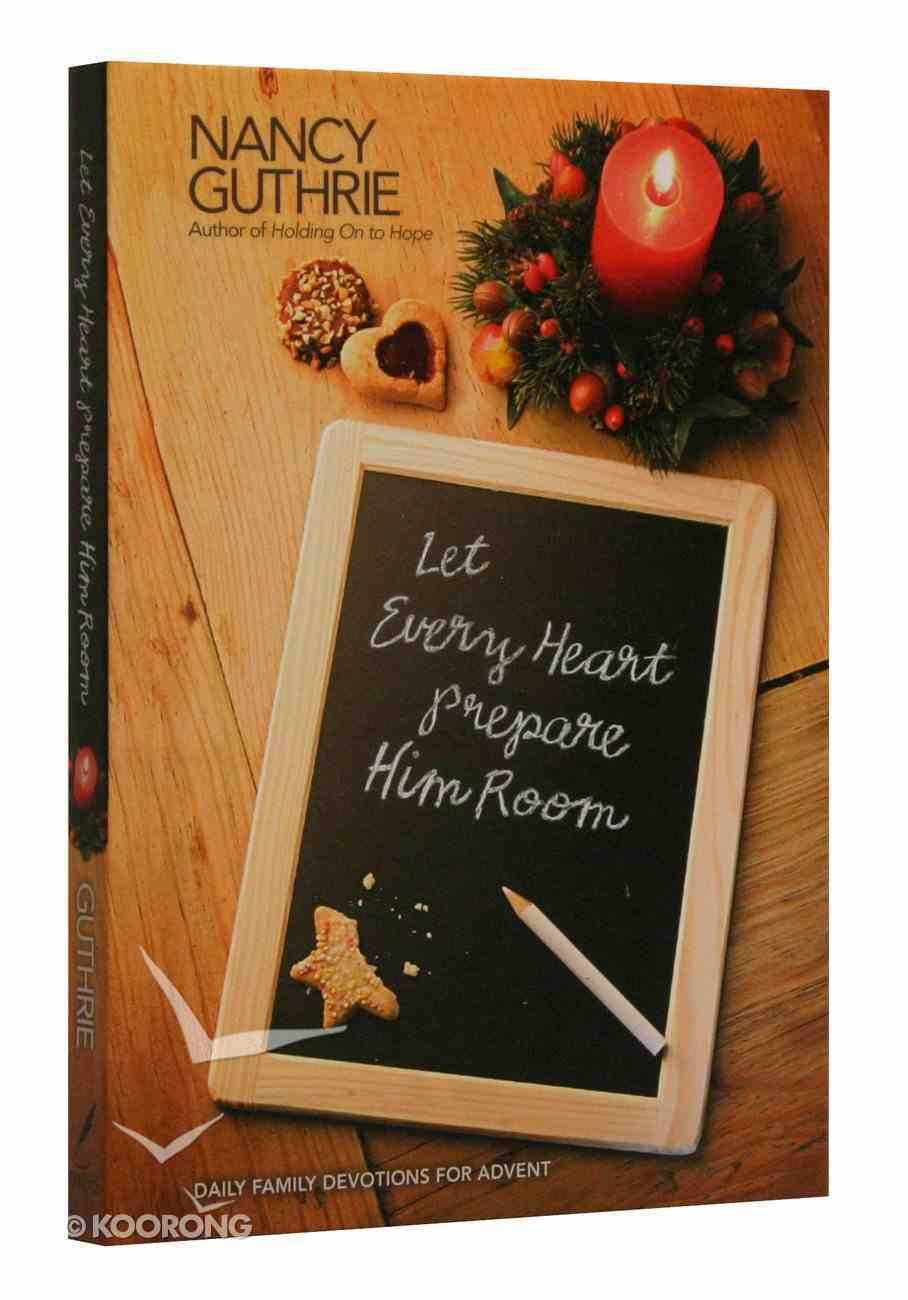 Let Every Heart Prepare Him Room Hardback