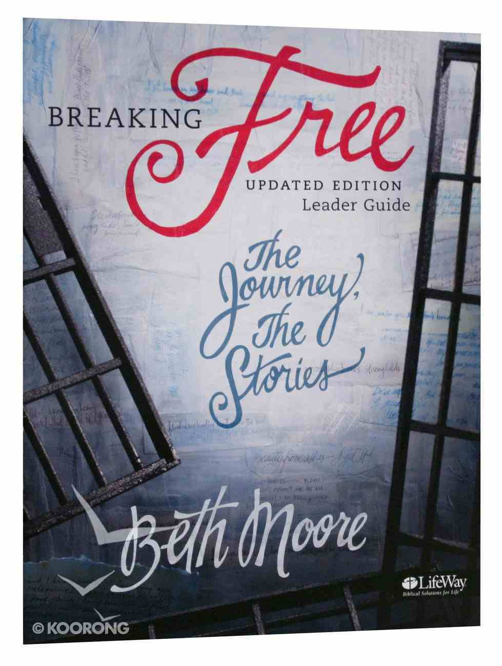 Breaking Free : The Journey, the Stories (Leader Guide) (Beth Moore Bible Study Series) Paperback