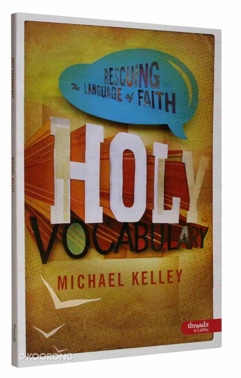 Holy Vocabulary (Member Book) Paperback