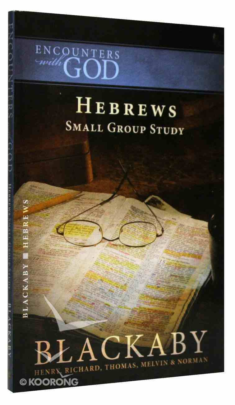 Hebrews (Encounters With God Series) Paperback