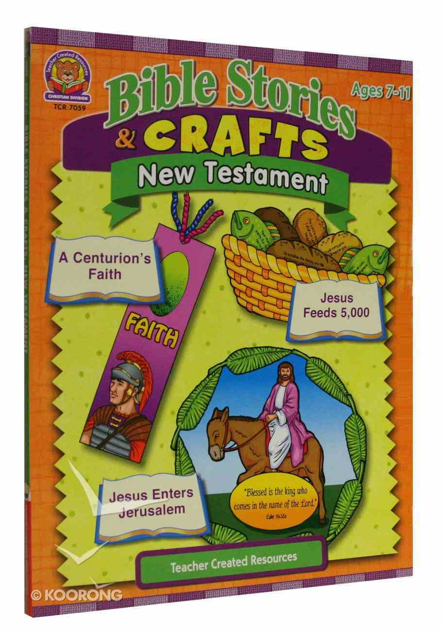 Bible Stories & Crafts: New Testament Paperback