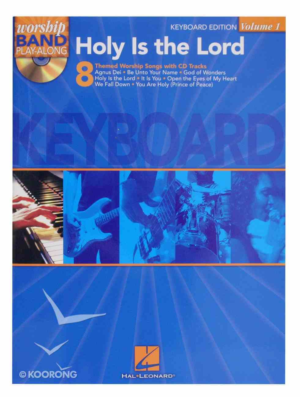 Holy is the Lord: Keyboard Edition Music Book Paperback