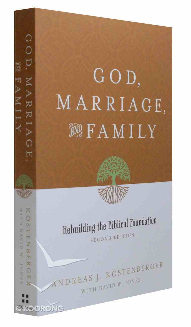 God, Marriage and Family (2nd Edition) Paperback