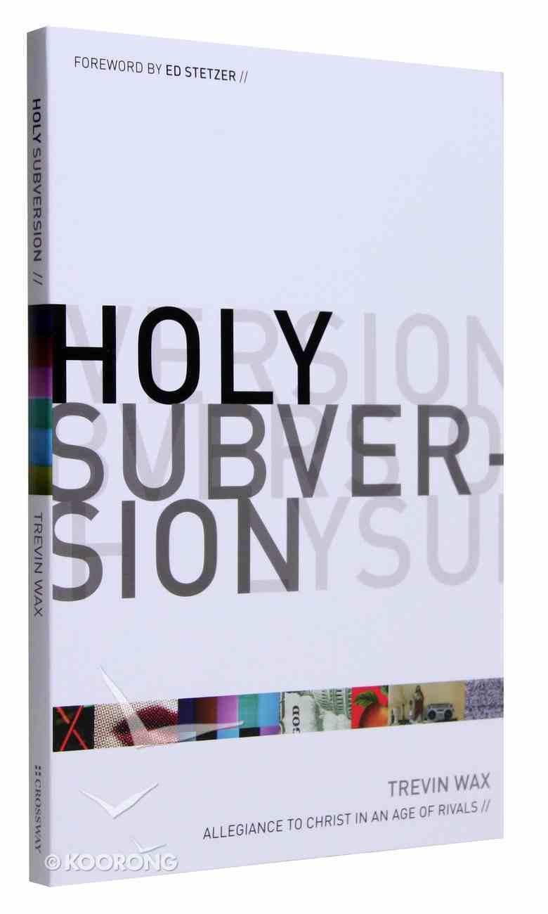 Holy Subversion Paperback