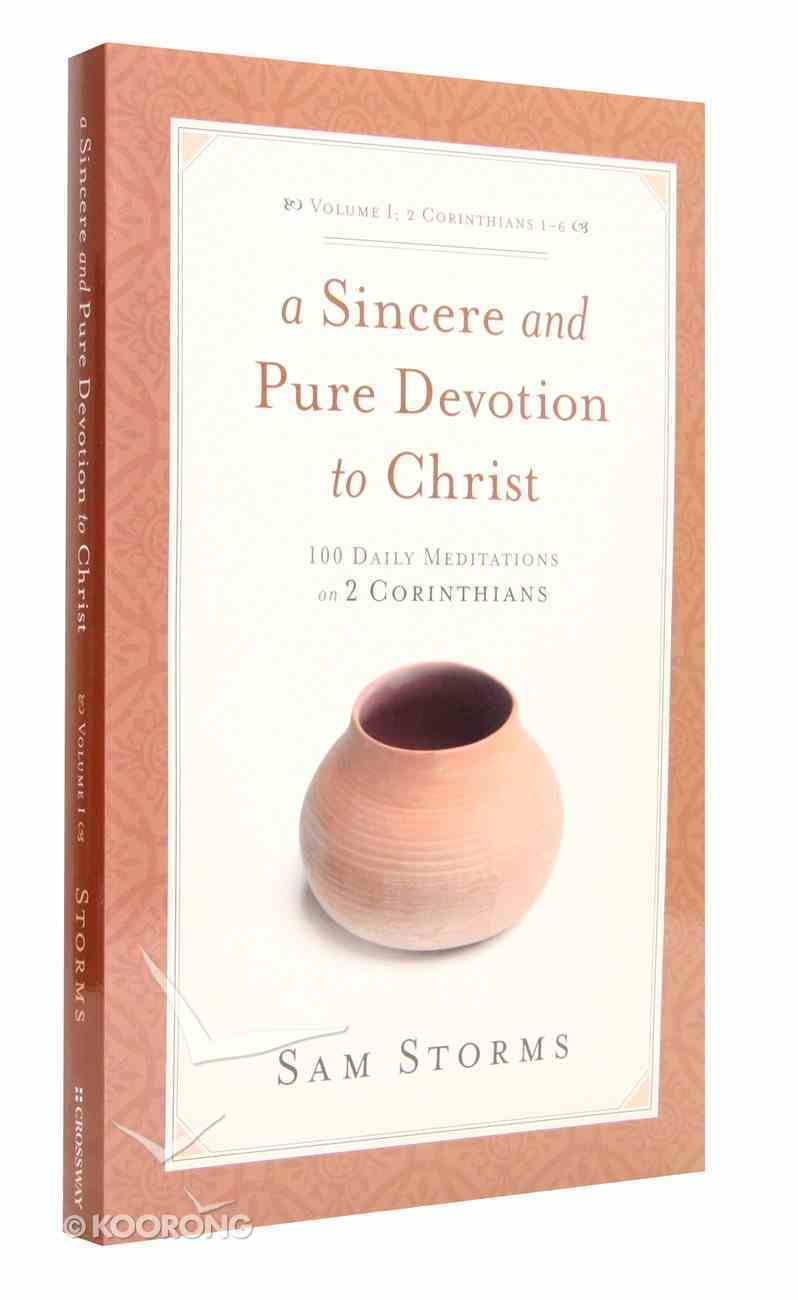 Sincere and Pure Devotion to Christ (Vol 1) Paperback