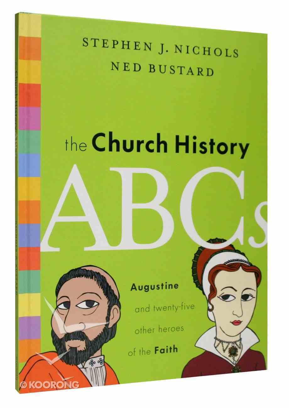 The Church History ABCS Hardback