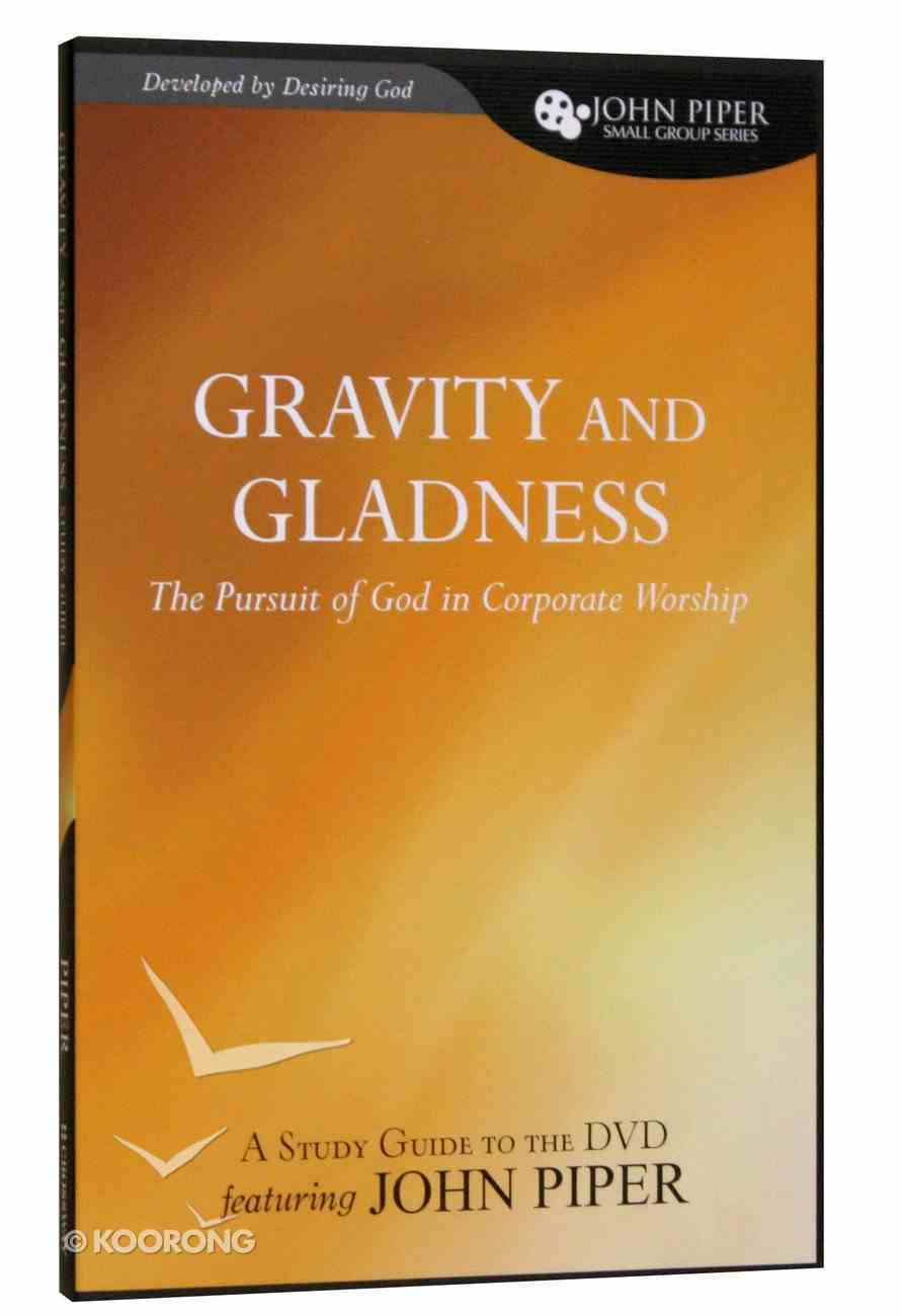 Gravity and Gladness (Study Guide) Paperback